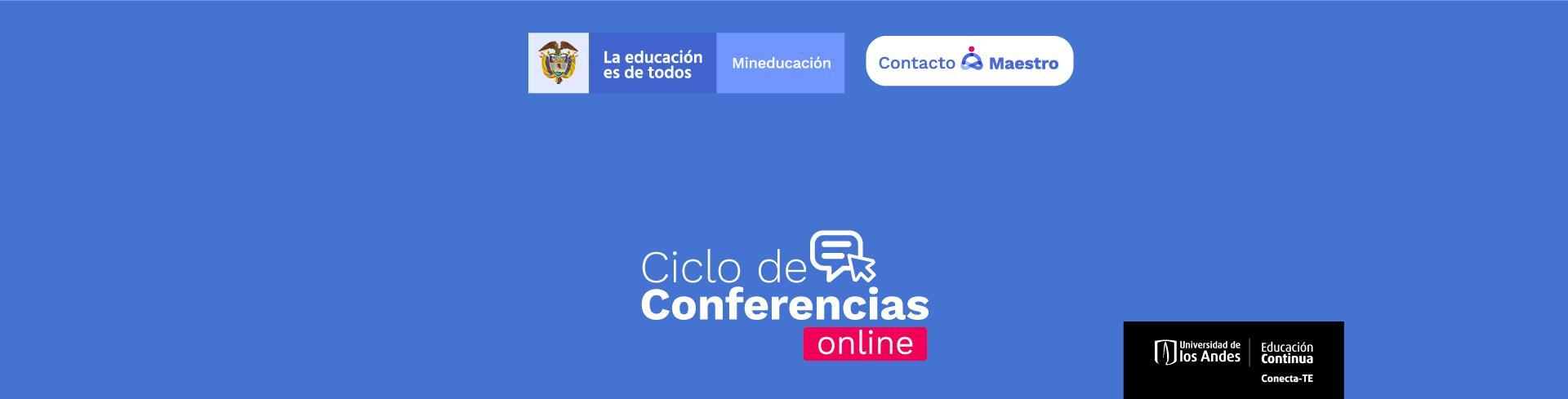 Ciclo de conferencias en Edicacion Continua Uniandes