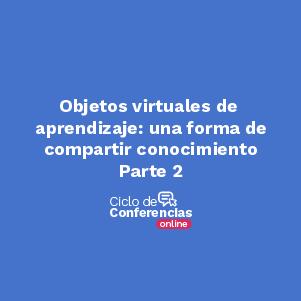 Conferencia Objetivos virtuales de aprendizaje de Uniandes