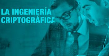 Curso Ingeniería Criptográfica como habilitador tecnológico de Procesos de Negocio